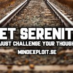 get-serenity-by-just-challenge-your-thoughts
